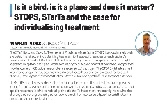 Is it a bird, is it a plane and does it matter? STOPS STarTs and the case for individualising treatment
